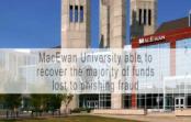 MacEwan University recovers bulk of $11.8M lost in online phishing scam