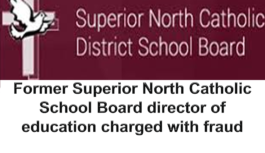 Former Superior North Catholic School Board director of education charged with fraud