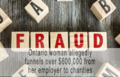 Ontario woman allegedly funnels over $600,000 from her employer to charities