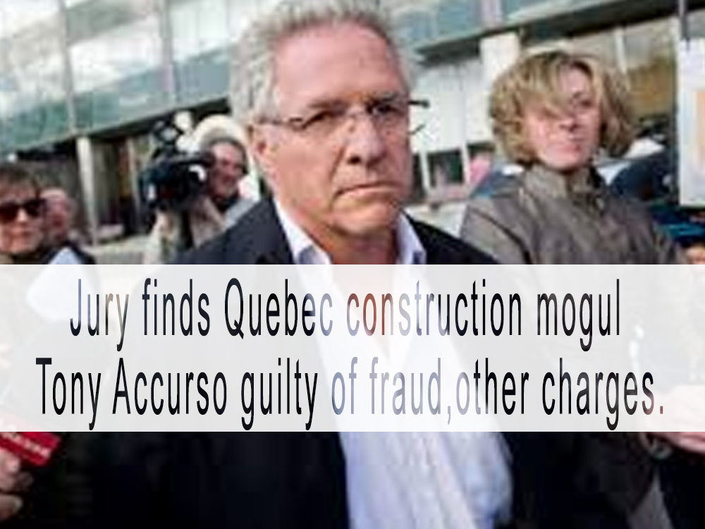 Jury finds Quebec construction mogul Tony Accurso guilty of fraud, other charges