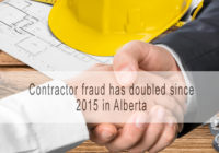 Contractor fraud investigations double in Alberta since 2015