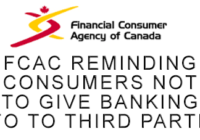 Consumer Alert – FCAC reminds consumers of the risks in giving banking information to third-party online services