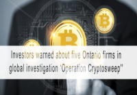 Investors warned about five Ontario firms in global investigation 'Operation Cryptosweep'