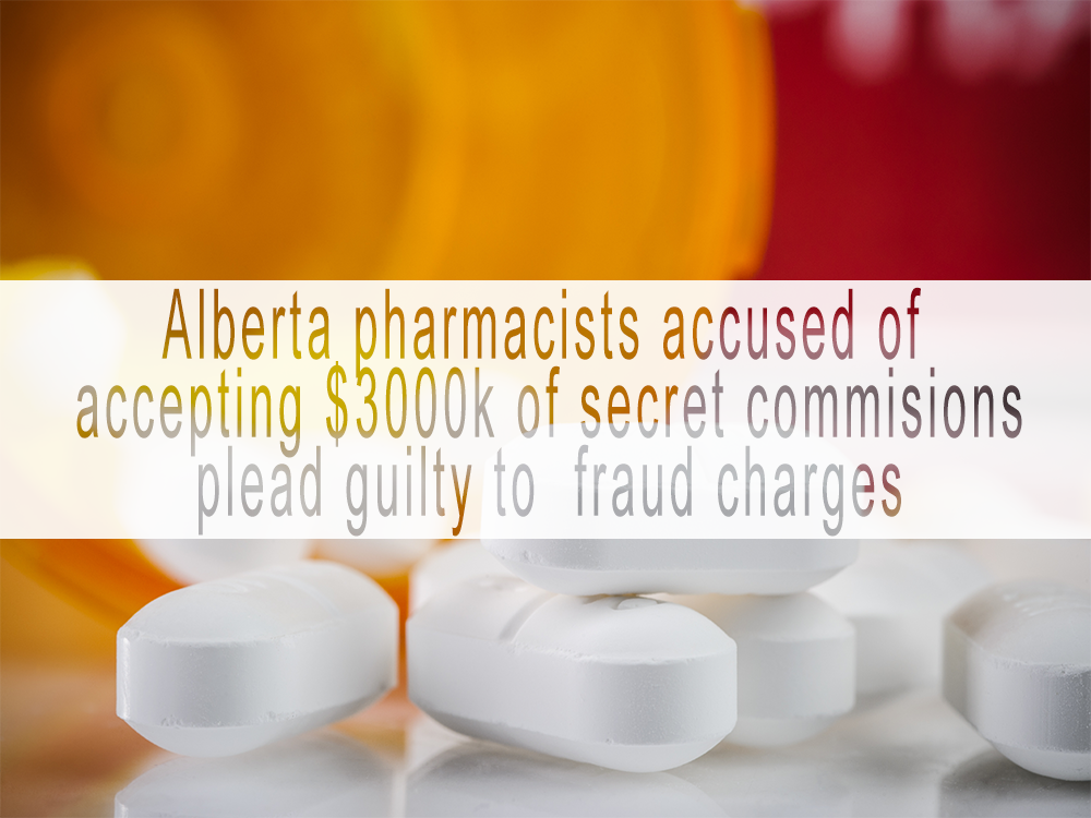 Alberta pharmacists facing fraud trial plead guilty to taking $300,000 worth in secret commissions
