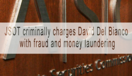 JSOT criminally charges David Del Bianco with fraud and money laundering