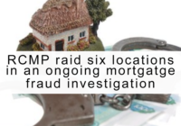 RCMP raid 6 locations in GTA as part of syndicated mortgage fraud investigation