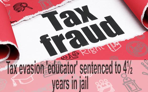 Tax evasion educator fraud