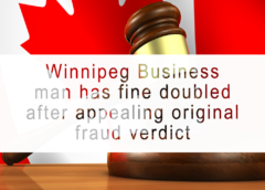 $1M fine doubled after sentence appealed by Winnipeg businessman convicted of fraud, tax evasion